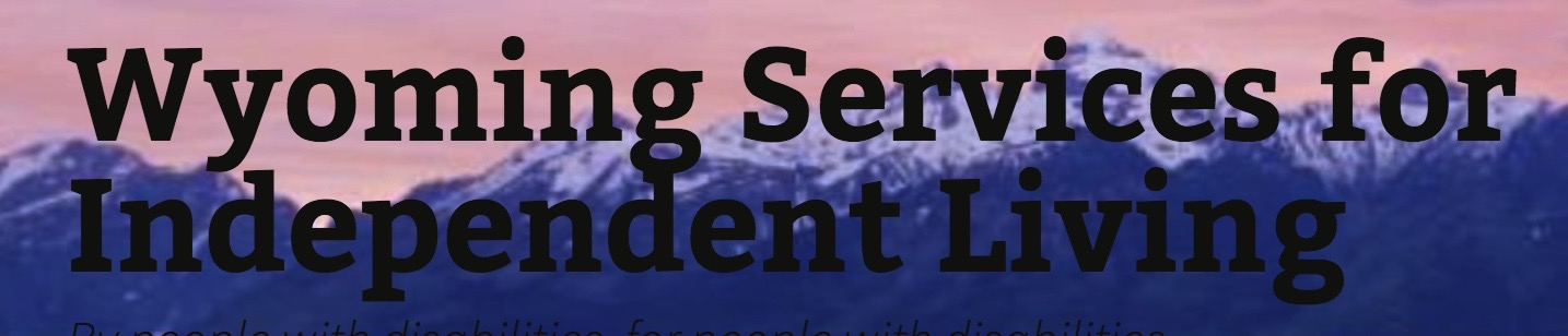 Wyoming Services For Independent Living