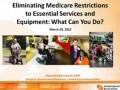 Eliminating Medicare Restrictions