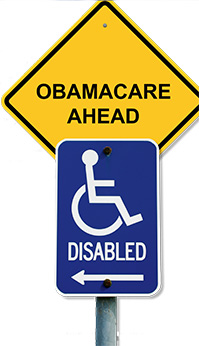 Obamacare Ahead Disabled Sign
